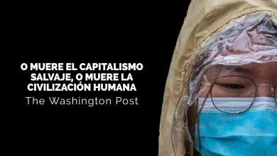 Photo of O muere el capitalismo salvaje, o muere la civilización humana